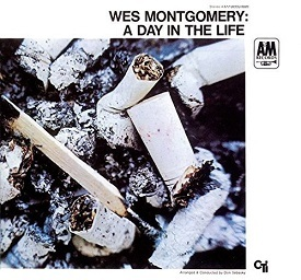 Wes Montgomery 「A Day In The Life」 (1967)_c0048418_08074736.jpg
