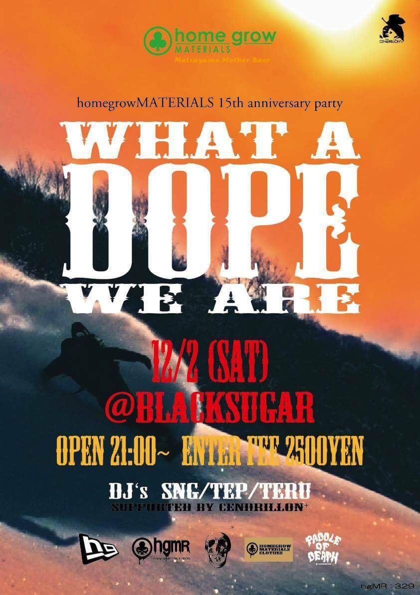 "2017.12.02.SAT│- homegrow Prereason party - ""What a DOPE! We are"" @BlackSugar_f0148146_11573449.jpeg"