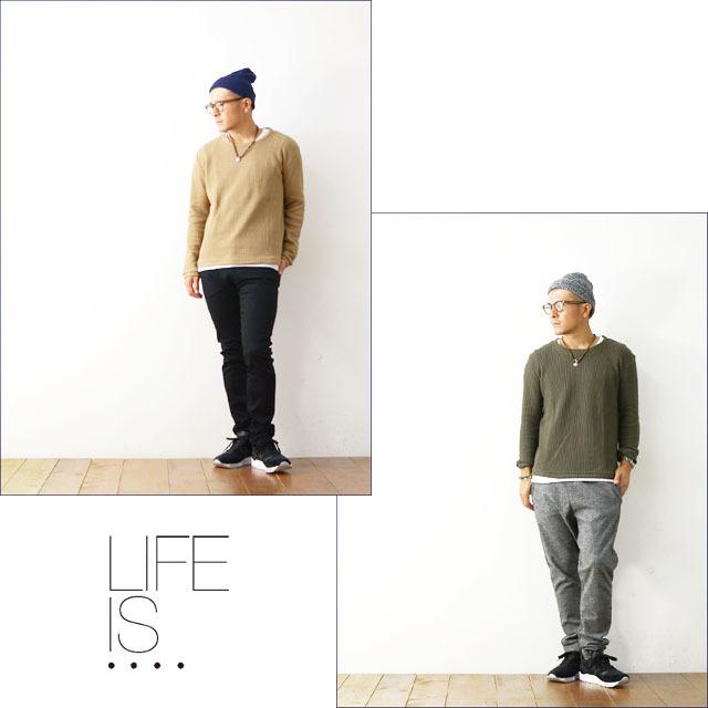 LIFE IS...[ライフ イズ] AUSTERE CREW KNIT [FC-K003] サーマル・ワッフル・長袖TシャツMEN\'S _f0051306_21485789.jpg
