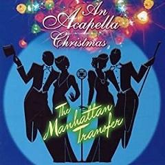 The Manhattan Transfer 「Acapella Christmas」 (2006)_c0048418_07302921.jpg