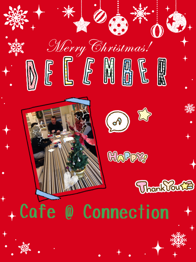 Cafe @ Connection in December_c0215031_12191960.png