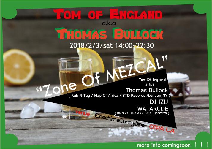 2月3日 Rub N Tug,Map Of AfricaのThomas Bullockがツアー・ファイナルを江の島オッパーラで開催です🌵🌵🌵_d0106911_20545493.jpg