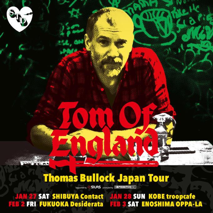 Rub N Tug / Map Of Africa のTom Of E ngland aka Thomas Bullockが2月3日オッパーラでJAPANツアー・ファイナルを開催します&#127797_d0106911_12484241.jpg