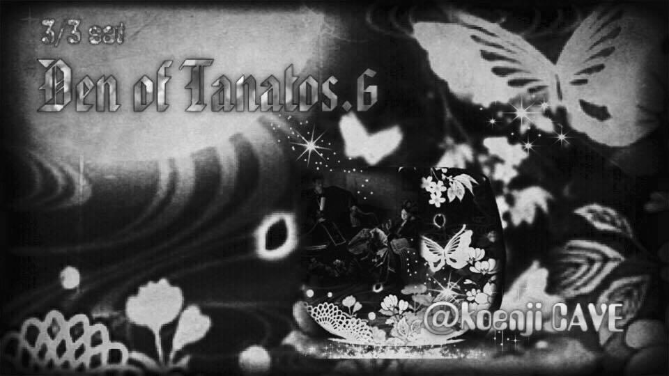 3/3 Den of Tanatos vol.6@Koenji cave_c0311698_15051372.jpg