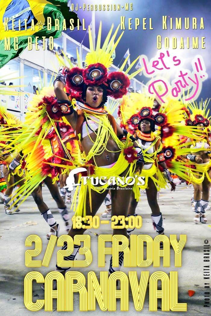 渋谷で美味❤ブラジルディナー&DJパーティー♬▶2/23 【FRIDAY☆Carnaval】@tucanos_shibuya ▶_b0032617_02230902.jpg