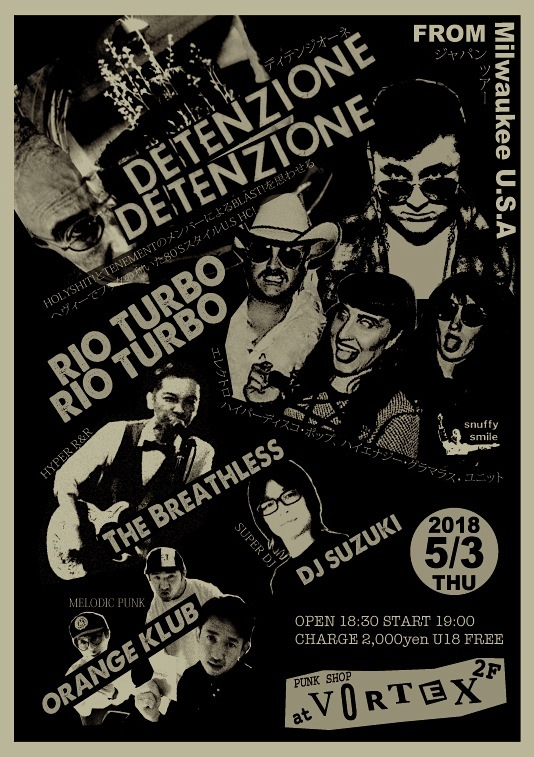 DETENZIONE & RIO TURBO (from USA) JAPAN TOUR 2018_c0234515_19121809.jpg