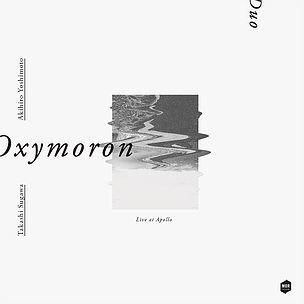 """デュオアルバム \""""Oxymoron\""""  5.13一般流通_f0179543_04255666.jpg"""