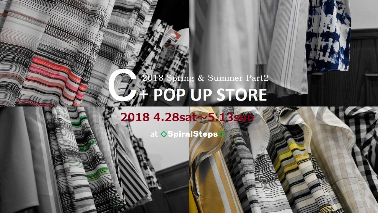 """2018 S/S Part2 C+ POP UP STORE 7日目! ...5/5sat\""_d0153941_18062179.jpg"