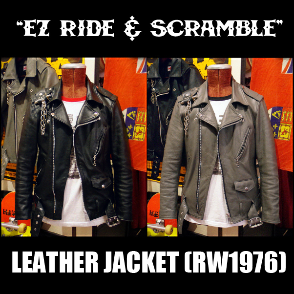"5月6日まで予約受付中!RALEIGH ""EZ RIDE & SCRAMBLE"" LEATHER JACKET (RW1976) _e0325662_12332648.jpg"