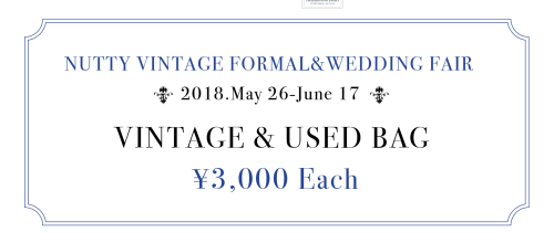 NUTTY VINTAGE FORMAL&WEDDING FAIR 2018_e0148852_18351523.png