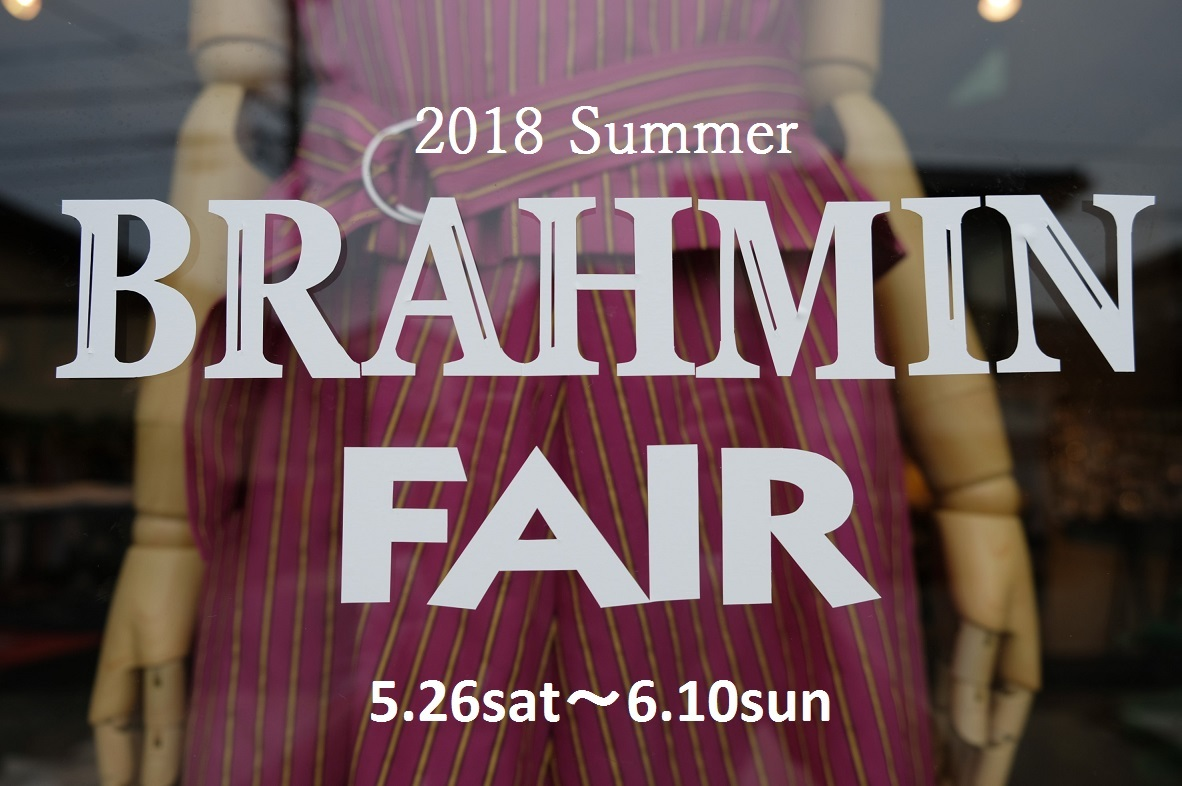 """2018 Summer BRAHMIN FAIR! 明日5/26sastより...5/25fri\""_d0153941_18465535.jpg"