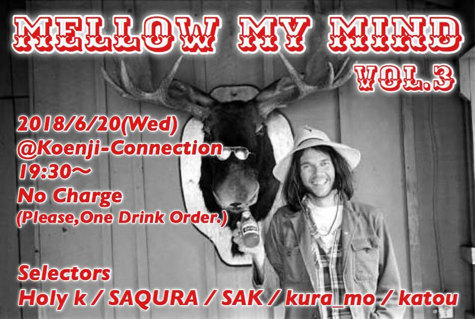06/20(水)Mellow My Mind vol.3_c0099300_01592914.jpg