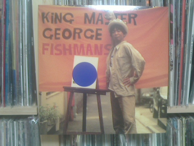 KING MASTER GEORGE / Fishmans_c0104445_23341316.jpg