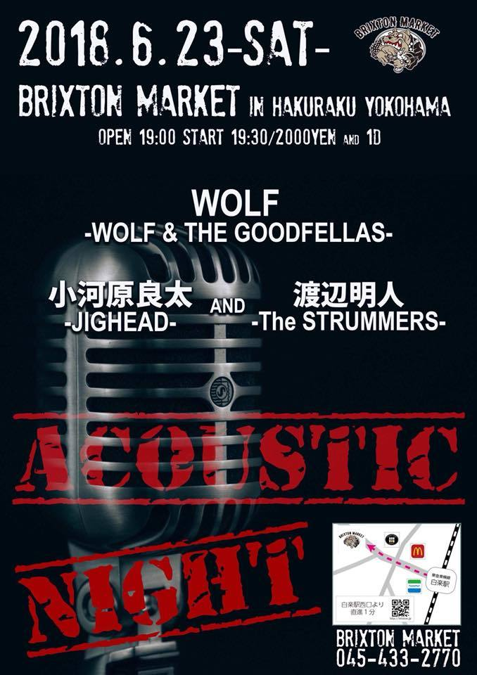 今週土曜は良太(JIGHEAD/exPOGO)明人(The STRUMMERS)WOLF(WOLF& THE GOODFELLAS/exTHE ZETT)_d0134311_17133517.jpg