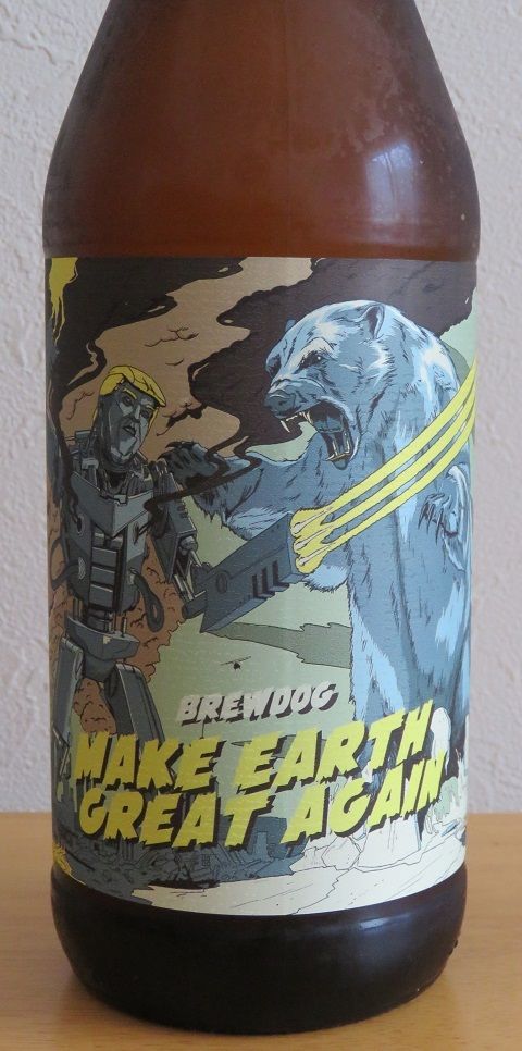 BREWDOG  MAKE EARTH GREAT AGAIN~麦酒酔噺その900~そしてその頃。。_b0081121_08060321.jpg