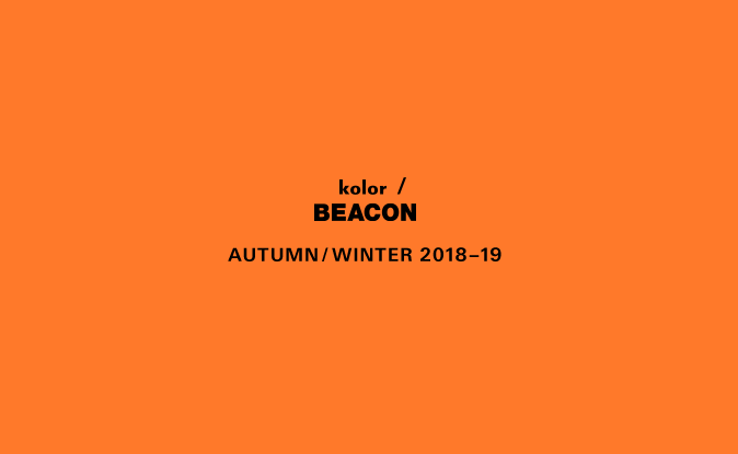 kolor/BEACON  2018 A/W COLLECTION 7.21(Sat.) Start._c0079892_198135.png