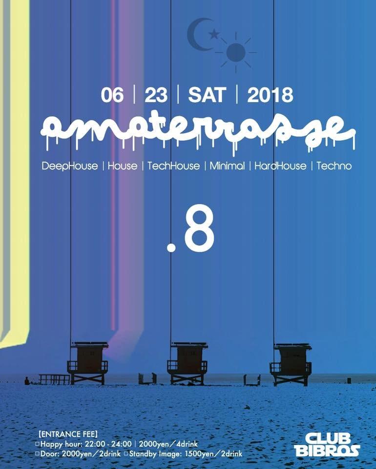 2018.06.23.SAT|- AMATERRASSE - vol.08 @clubBIBROS_f0148146_09104007.jpeg