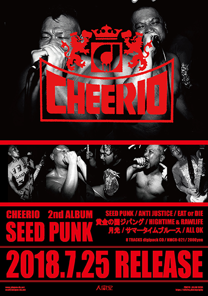 CHEERIO 2ndアルバム『SEED PUNK』取り扱い店舗&ディストロ情報★CHEERIO 2018 LIVE SCHEDULE(2018.10.27.更新)_b0159810_22533477.jpg