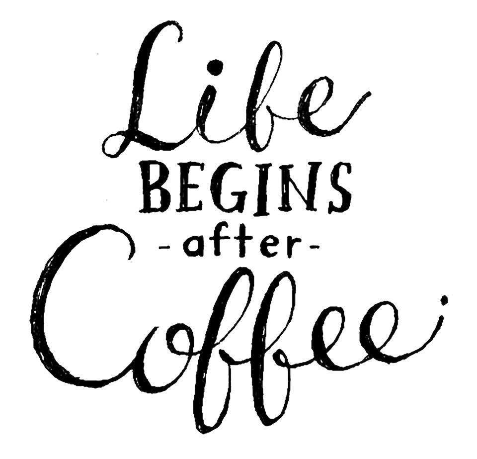 Life begins after coffee_a0283079_12282077.jpg