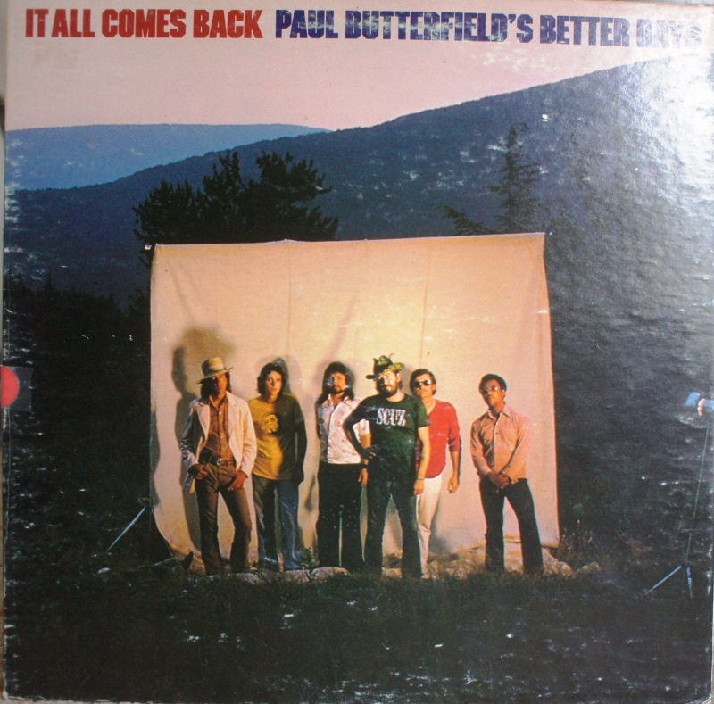 Paul Butterfield's Better Days その2  It All Comes Back - アナログレコード巡礼の旅~The Road & The Sky