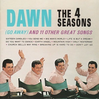 The Four Seasons「Dawn (Go Away) And 11 Other Great Songs」(1964)_c0048418_18465320.jpg