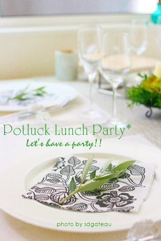 Lunch Party レポ♪_c0193245_23032307.jpg