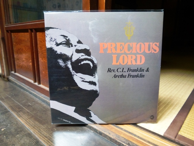 precious lord / Rev.C.L.Franklin & Aretha Franklin_e0230141_19080984.jpg