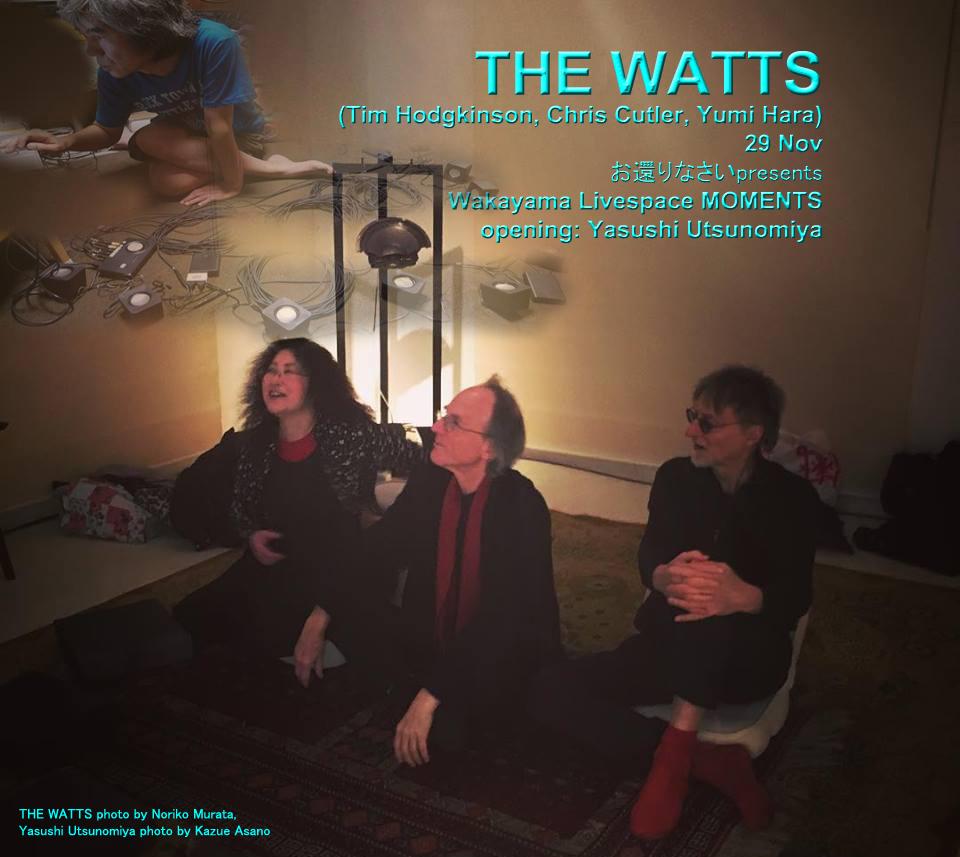 THE WATTS (ティム・ホジキンスン、クリス・カトラー、ユミ・ハラ)日本ツアー2018 総合情報アップデートページ_c0129545_07114605.jpg