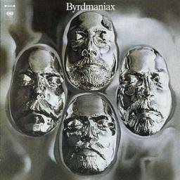 The Byrds 「Byrdmaniax」 (1972)_c0048418_23584489.jpg