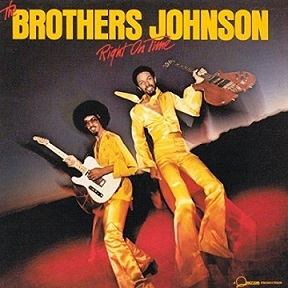 The Brothers Johnson 「Right On Time」 (1977)_c0048418_10242311.jpg