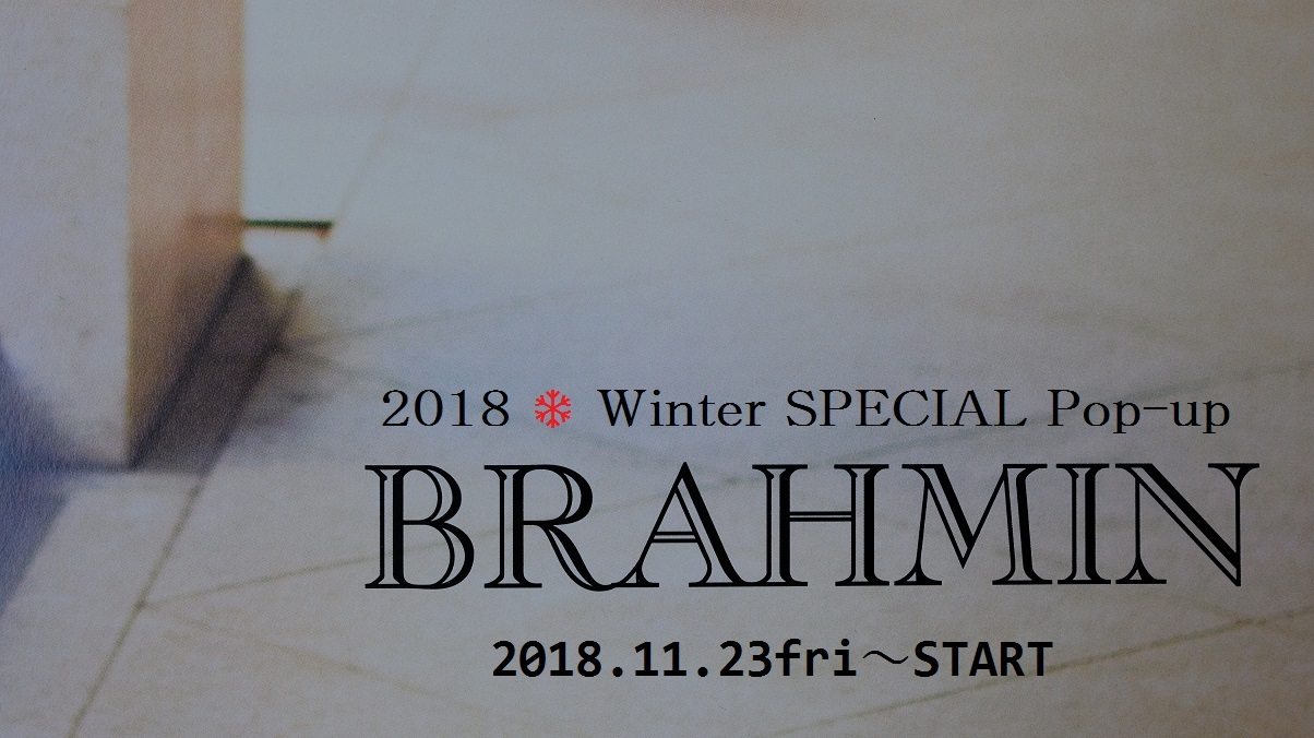 """BRAHMIN ❅ Winter SPECIAL POP UP 2018!明日11/23friより...11/22thui\""_d0153941_15401386.jpg"