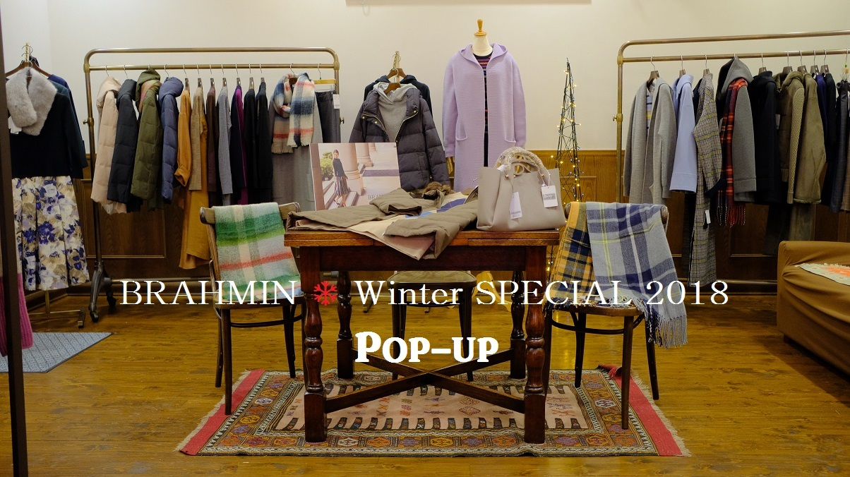 """BRAHMIN ❅ Winter SPECIAL 2018 POP UP ~本日スタート!...11/23sat\""_d0153941_17284465.jpg"