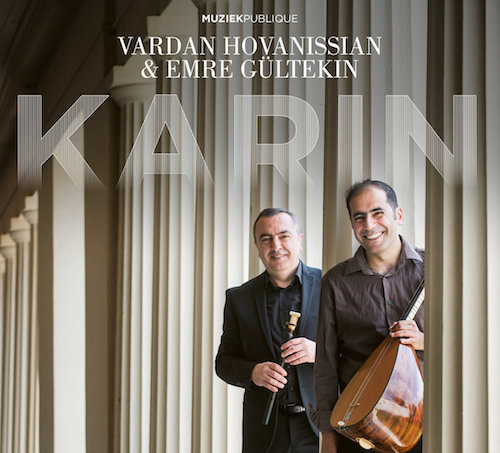 "New Discs : Vardan Hovanissian & Emre Gültekin ""Karin\"" and more Armenian Music_d0010432_11214798.jpg"