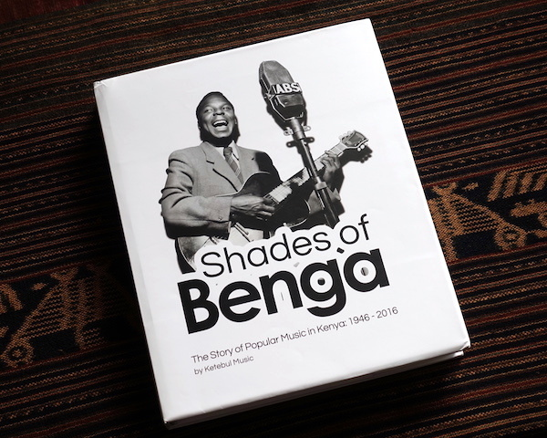 """Shades of Benga - The Story of Popular Music in Kenya: 1946-2016\""_d0010432_11183566.jpg"