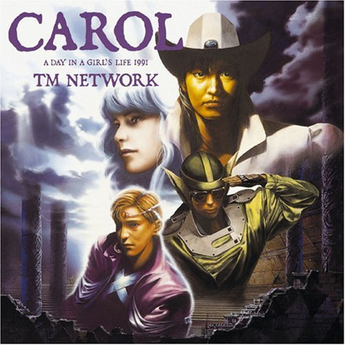 TM NETWORK「A DAY IN THE GIRL'S LIFE/CAROL (CAROL'S THEME I)」:音は物語を綴り、物語は音を奏で、少女は世界を救う_b0078188_09224946.jpg
