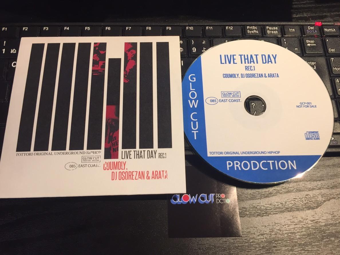 LIVE THAT DAY REC.1  / COUMOLY,  DJ OSOREZAN & ARATA_e0115904_22500136.jpg