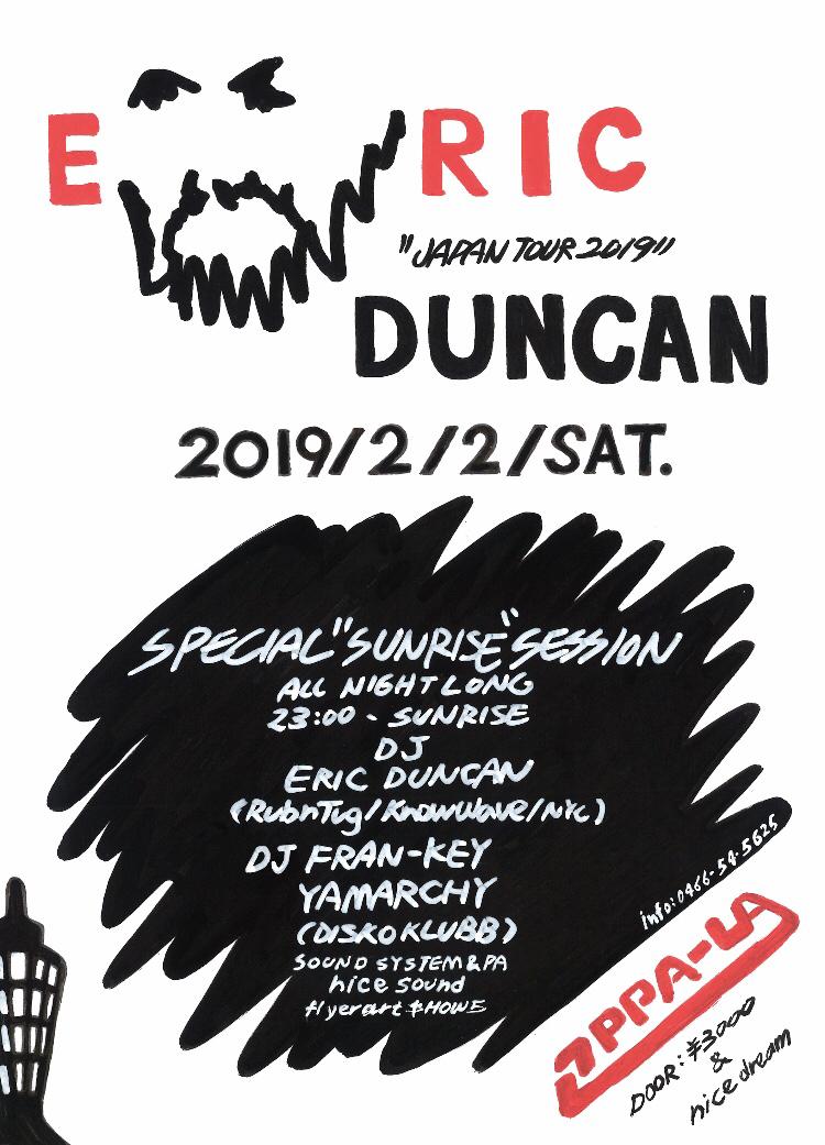 2月2日 土曜の夜 ERIC DUNCAN / DJ FRAN-KEY / YAMARCHY / サンライズパーティーを久しぶりに江の島オッパーラで開催❣️全詳細の発表です!!!  _d0106911_18312923.jpg