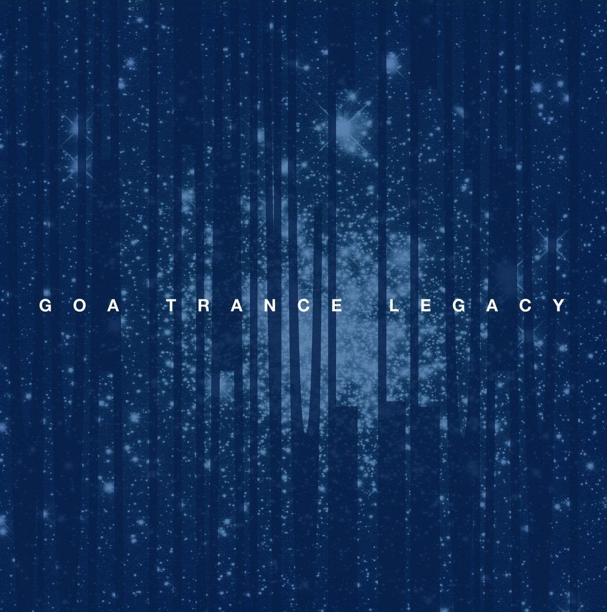 リリースインフォメーション : VA Goa Trance Legacy by Kanc Cover_c0311698_23404265.jpg