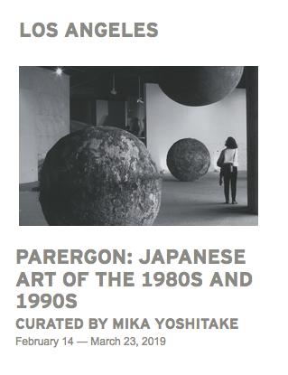 展覧会「Parergon: Japanese Art of the 1980s and 1990s」_b0187229_10211632.png