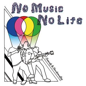 「NO MUSIC NO LIFE」  /  Coumoly&HandsomeBoy   Release_e0115904_07244652.jpg
