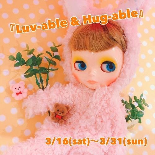 3/16〜3/31*Luv-able&Hug-able巡回展@JunieMoon新宿丸井アネックス_f0223074_06190558.jpg