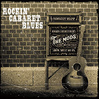 THE MODS/Rock\'n Cabaret Blues_d0134311_14262794.jpg