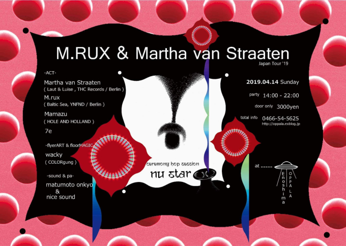 M.RUX & Martha van Straaten Japan Tour '19 4月14日 日曜 江の島CurryDiner OPPA-LA Mamazu/7eを招いてサンセットパーティー&#1_d0106911_01205796.jpg