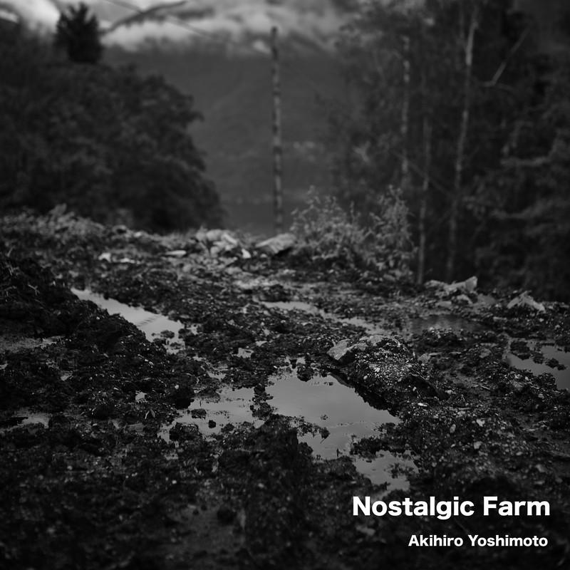"""ニューアルバム \""""Nostalgic Farm\""""  2019.6.6 配信開始_f0179543_16414760.jpg"""