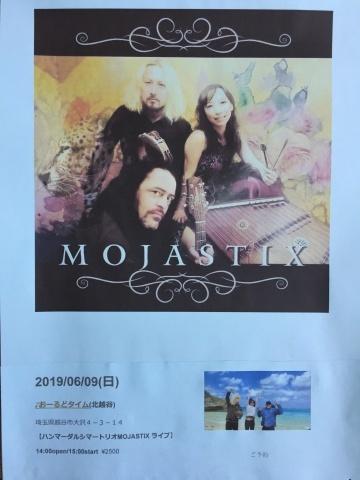 6月9日(日)  MOJASTX  ライブ_d0225380_10395936.jpeg