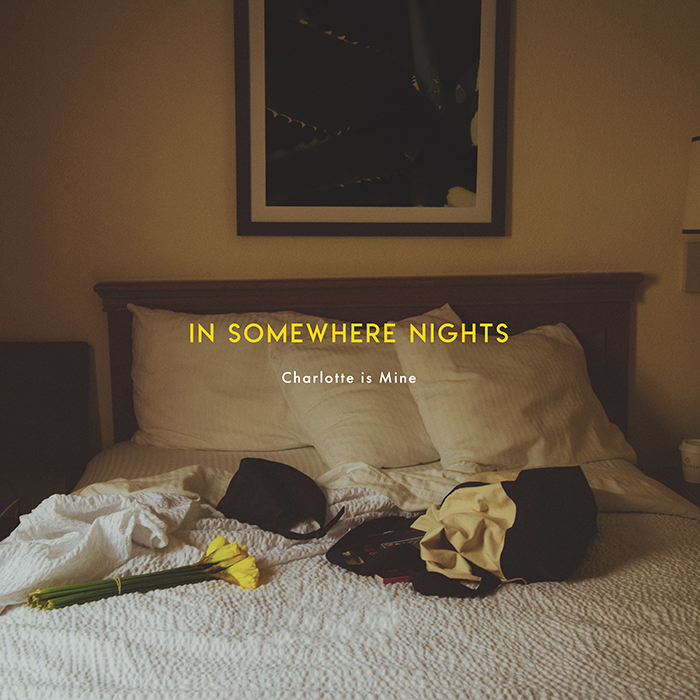Charlotte is Mine / IN SOMEWHERE NIGHTS / CD(FLAKES-214) 2019.6.26 Release_a0087389_12062333.jpg