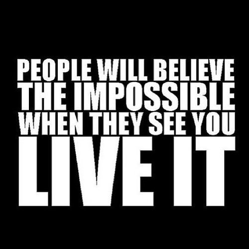 People will believe the impossible...(人々は不可能が可能だと信じるだろう)_b0007805_21180167.jpg