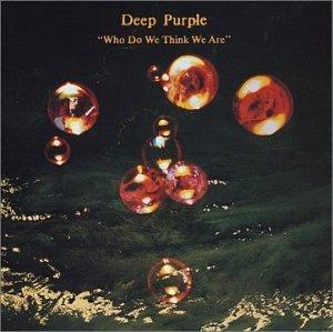 Deep Purple 「Who Do We Think We Are」 (1973)_c0048418_16573833.jpg