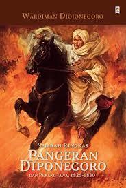 新刊:Sejarah Ringkas Pangeran Diponegoro (著者:Prof. Dr. Wardiman Djojonegoro)インドネシア語_a0054926_18153311.jpg