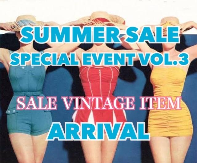 SUMMER SALE SPECIAL EVENT VOL.3_e0148852_12435378.jpg